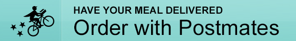 Have your meal delivered - Order with Postmates